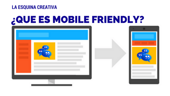 ¿Que es el Mobile Friendly?